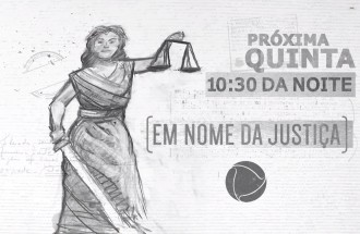 Vídeo Promocional - Em Nome da Justiça - 30.01.20 - 15s